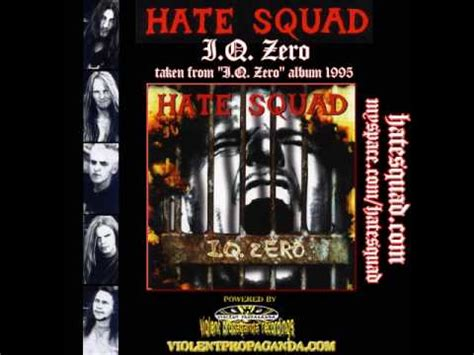 Hate Squad  Iq Zero (iq Zero  Album 1995) Youtube