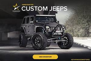 Jeep Wrangler Custom : custom used jeeps in dallas tx custom shop ~ Maxctalentgroup.com Avis de Voitures