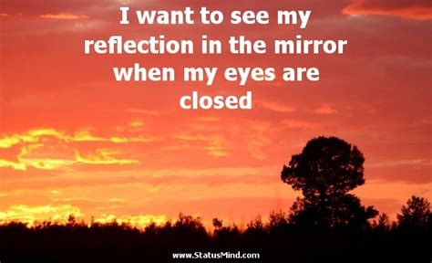 My Reflection Mirror Quotes