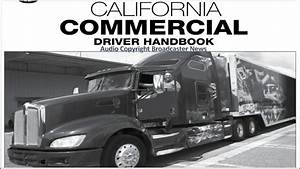 Dmv  Cdl  Hand Book  Audio  Calif  2018       Part 1 1