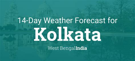 kolkata west bengal india  day weather forecast