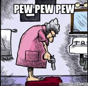 Pew Pew Pew Meme - pew pew pew meme pew pew meme memes pew pew pew