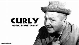 Curly Howard - The Three Stooges  Curly