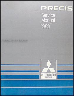 service and repair manuals 1986 mitsubishi precis auto manual 1989 mitsubishi precis repair shop manual original