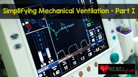 simplifying mechanical ventilation part  types