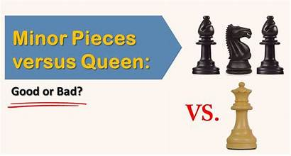Queen Pieces Minor Bad Chess Versus