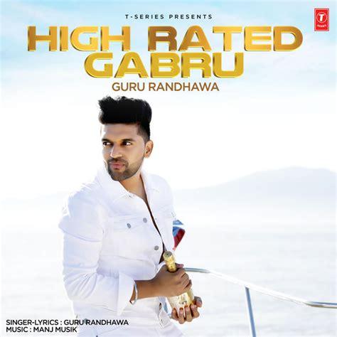 High Rated Gabru - Single by Guru Randhawa on Apple Music