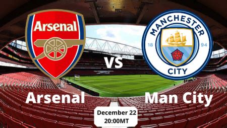Match Preview and Betting Tips Arsenal vs Manchester City ...