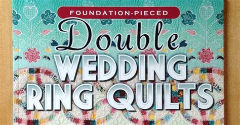 fluffy sheep quilting foundation pieced double wedding ring quilts a book review