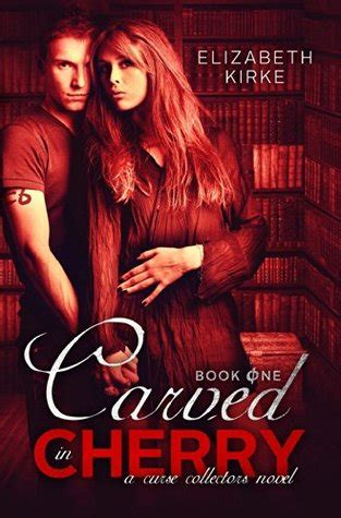 carved  cherry curse collectors   elizabeth kirke reviews discussion bookclubs lists