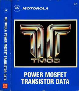 1988 Motorola Power Mosfet Transistor Data 1988 Motorola