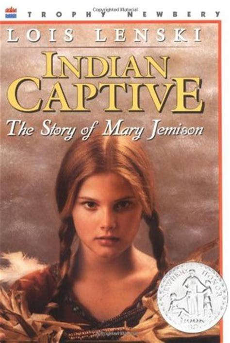 indian captive  story  mary jemison  lois lenski
