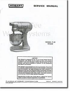 Hobart N50 Mixer Operator  Parts  U0026 Service Manuals Set