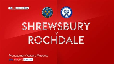 Shrewsbury 1-2 Rochdale | Video | Watch TV Show | Sky Sports