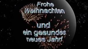 Gesundes Neues Jahr Sprüche : frohe weihnachten und ein gesundes neues jahr youtube ~ Frokenaadalensverden.com Haus und Dekorationen