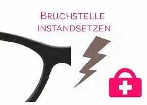 In Stand Setzen : brille reparieren lassen brillenreparaturen vom fachmann ~ Lizthompson.info Haus und Dekorationen