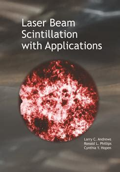 Laser Beam Scintillation With Applications