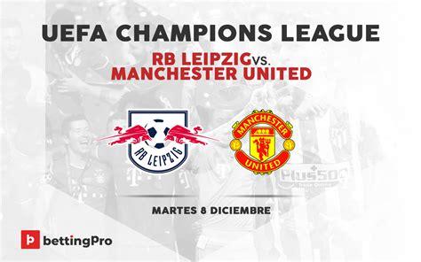 Pronóstico RB Leipzig Vs Manchester United | UEFA ...