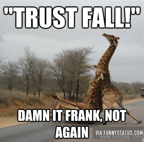 Fall Memes - trust fall 20 funny statuses missing stapler funny status