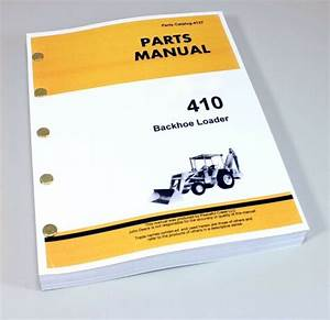 Parts Manual For John Deere 410 Tractor Backhoe Loader