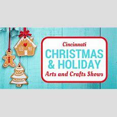 Holiday Craft Shows And Markets In Cincinnati · 365 Cincinnati