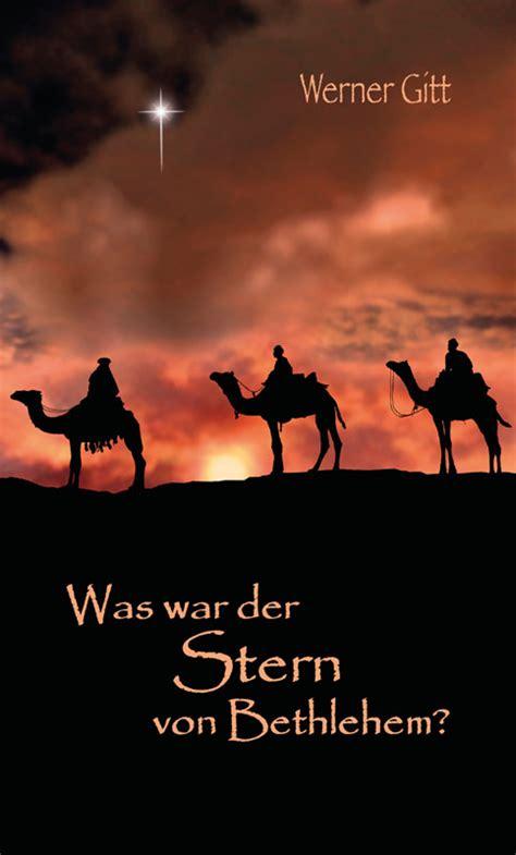 Was War Der Stern Von Bethlehem?  Missionswerk Bruderhand