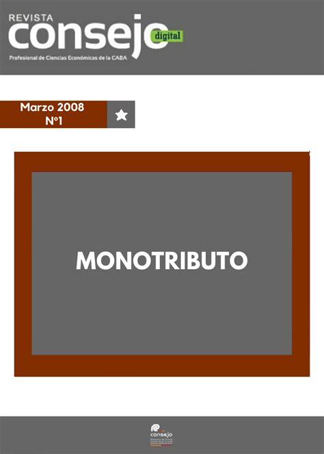 El mínimo se eleva a $282.445,08, mientras que el monto mensual a pagar subió a $2. Monotributo - Edicon