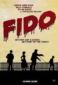 Greatest Horror... Fido Movie Quotes