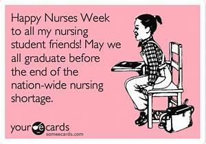 Happy Nurses Week To All My Nursing Student Friends! May ...