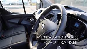 Installation Series  Ford Transit