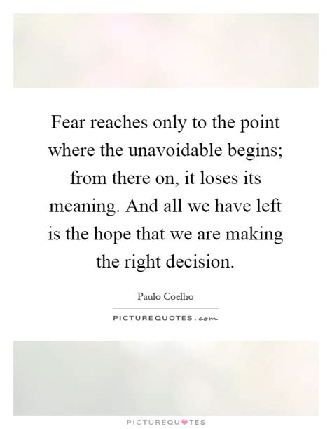 Have I Made The Right Decision Quotes