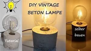 Wandlampe Selber Bauen : diy designer vintage beton lampe selber bauen tutorial ~ Lizthompson.info Haus und Dekorationen