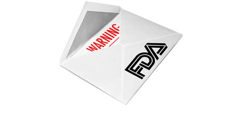 fda warning letters the most common reasons an fda warning letter is issued