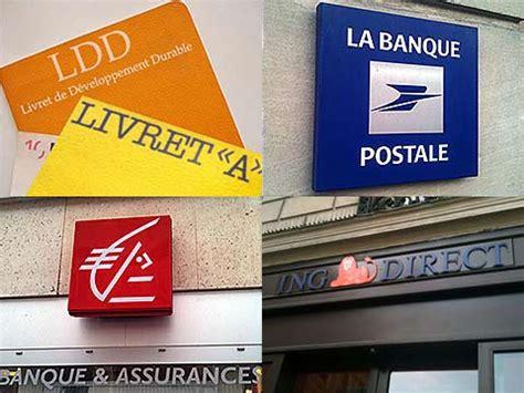 plafond pel banque postale livret a ldd les nouveaux plafonds identiques dans toutes les banques