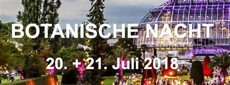 Botanischer Garten Berlin Juli 2018 by Botanische Nacht Nuberlin