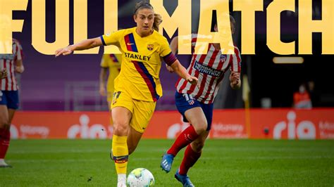 Atlético Madrid 0 - Barça Women 1 (Full Match)