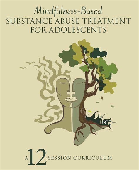 mindfulness based substance abuse treatment