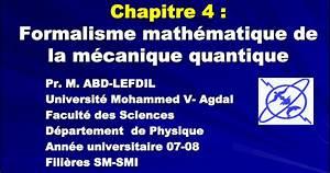 Cours Formalisme Math U00e9matique De La M U00e9canique Quantique