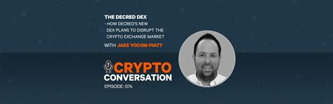 How the Decred Dex plans to disrupt the crypto exchange ...