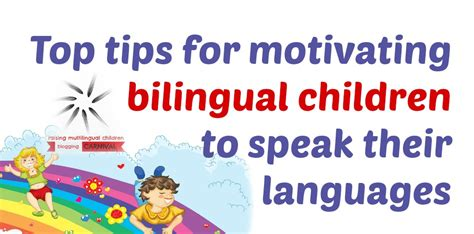 top tips for motivating bilingual children to speak their languages multilingual parenting