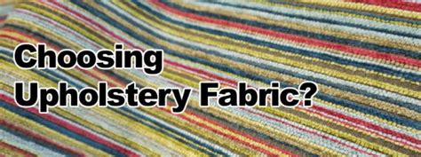 How To Choose Upholstery Fabric by Oran Cleaning News Choosing Upholstery Fabric