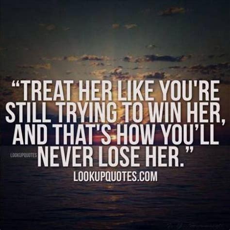 treat ur girl right quotes