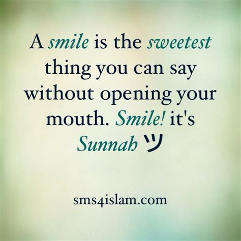 smile   sweetest  largest islamic sms quotes