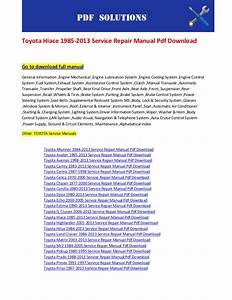 Toyota Hiace 1985 2013 Service Repair Manual Pdf Download