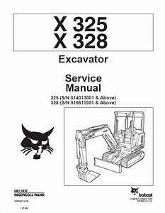 Bobcat X 325  X 328 Excavator Service Manual Pdf