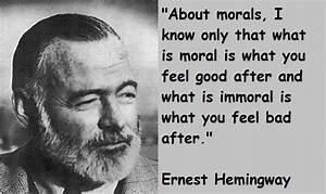 Ernest hemingwa... Earnie Larsen Famous Quotes