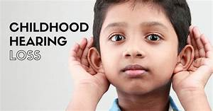 On Childhood Hearing Loss|Fidelity Hearing Centers