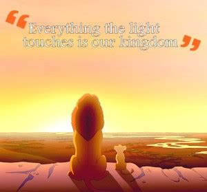 Mufasa Quotes Everything The Light Touches
