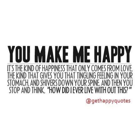 You Made Me So Very Happy Quotes