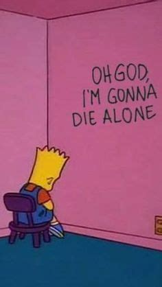 Memes Wallpapers For Chromebook by Alone Sad And Simpsons Image 193 Ngeles Sad